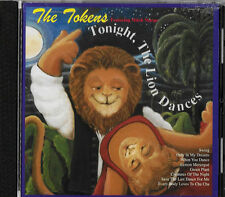 THE TOKENS - TONIGHT THE LION DANCES - OGLIO / B.T. PUPPY - 2001 CD