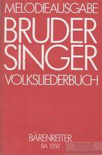 Buder Singer. Volksliederbuch Melodieausgabe