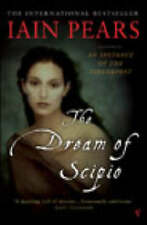 The Dream of Scipio by Iain Pears (Paperback, 2003)