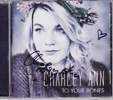 CHARLEY ANN To Your Bones CD 2015 SIGNIERT Unterschrift Voice Of Germany * RAR