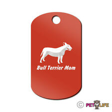 Bull Terrier Mom Engraved Keychain GI Tag dog bully pit bull Many Colors