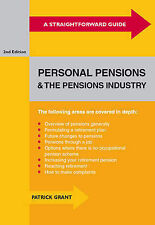 Patrick Grant Straightforward Guide to Personal Pensions and the Pensions Indust