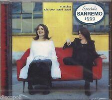 NADA - Dove sei sei - SANREMO 1999 - CD RARO SIGILLATO