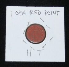 """Authentic Vintage World War II Ration Token ~ 1 Opa Red Point ~ Marked """"H T"""""""