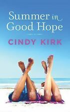 A Good Hope Novel: Summer in Good Hope 2 by Cindy Kirk (2016, CD, Unabridged)