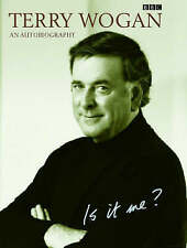 Is it Me? An Autobiography by of Sir Terry Wogan Hardback Book BBC Biography
