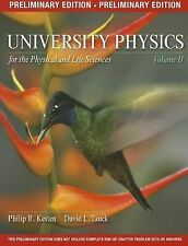 University Physics for the Physical and Life Sciences, Volume 2 (Preliminary Edi