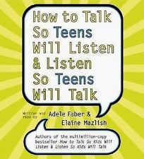 New! How to Talk So Teens Will Listen & Listen So Teens Will Talk [Audio] CD Set