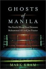 Ghosts of Manila Fateful Blood Feud b/w Muhammed Ali Joe Frazier 1st Ed Like New