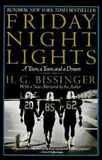 Friday Night Lights: A Town, a Team, and a Dream Bissinger, H. G., Bissinger, B