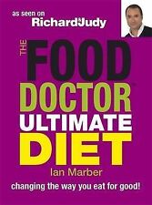 Ian Marber The Food Doctor Ultimate Diet: Changing the Way You Eat for Good Very