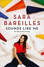 Sounds Like Me: My Life So Far in Song - Bareilles, Sara - Hardcover
