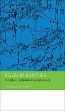 NEW - Simply a Particular Contemporary: Interviews, 1970-79: Volume 5: Essays an