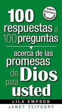 100 Respuestas A 100 Preguntas- Promesas De Dios Para Usted Spanish Edition)