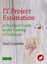 IT Project Estimation: A Practical Guide to the Costing of Software by Paul...