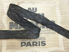 MERCERIE ANCIENNE MODISTE-GALON NOIR BRILLANT TRESSE MOTIF DE LOSANGES-2cm/Au m