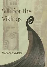 2014-04-23, Silk for the Vikings (Ancient Textiles), Vedeler, Marianne, Very Goo
