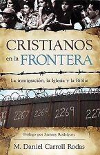 Cristianos En La Frontera Spanish Edition)