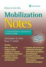 Mobilization Notes: A Rehabilitation Specialist's Pocket Guide, Christopher H. W