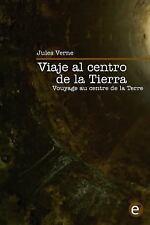 Viaje Al Centro de la Tierra/Voyage Au Centre de la Terre : Edición...