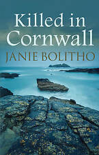 Killed in Cornwall by Janie Bolitho (Paperback, 2015)