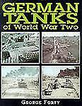 German Tanks of World War Two in Action by George Forty (1999, Paperback)