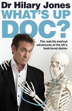 Dr Hilary Jones What's Up Doc? Very Good Book