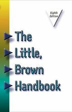 The Little, Brown Handbook (8th Edition)