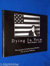 2004 Dying in Vein Blood Deception Justice 1st Ed Milbouer HIV Aids Hepatitus
