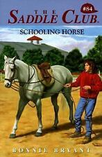 Schooling Horse (Saddle Club, Book 84)