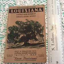 LOUISIANA A Tourist Guide To Points Of General & Historic Interest Book 1932-36
