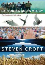 Exploring God's Mercy : Five Images of Salvation by Steven Croft (2010,...