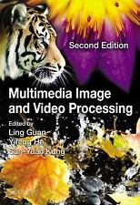 MULTIMEDIA IMAGE AND VIDEO PROCESSING - NEW HARDCOVER BOOK