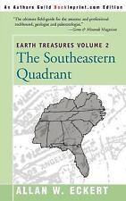 Earth Treasures: The Southeastern Quadrant : Alabama, Florida, Georgia-ExLibrary