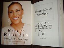 Good Morning America Robin Roberts signed Everybody's Got Something 1/1 HC book