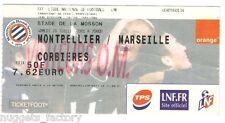 Billet  / Place  OM Olympique de Marseille - MHSC vs OM  ( 017 )