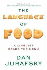 The Language of Food : A Linguist Reads the Menu by Dan Jurafsky (2015,...