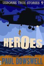 Heroes (True Stories)