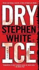 Dry Ice (Alan Gregory, No. 15) by Stephen White, Good Book