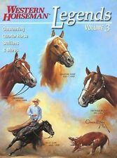 Legends Vol. 3 : Outstanding Quarter Horse Stallions and Mares Volume 3 by...