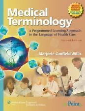 Medical Terminology : A Programmed Learning Approach to the Language of Health …