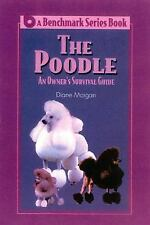 The Poodle: An Owner's Survival Guide (Benchmark Series Book)-ExLibrary