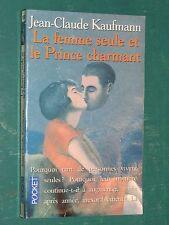 La femme seule et le Prince charmant Jean-Claude KAUFMANN