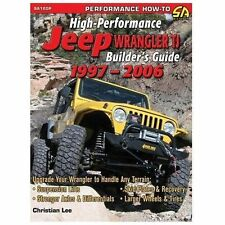 High-Performance Jeep Wrangler Tj Builder's Guide 1997-2006 by Christian Lee...