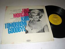 JANE MORGAN Kiss Tomorrow Goodbye EPIC NM/NM- Shrink