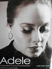 ADELE - A CELEBRATION OF AN ICON & HER MUSIC - BY SARAH-LOUISE JAMES - HARDBACK