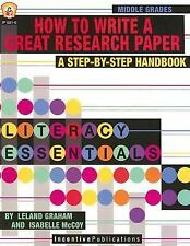How To Write a Great Research Paper, New Edition: A Step-by-Step Handbook (Liter