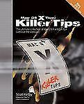 NEW - Mac OS X Tiger Killer Tips by Kelby, Scott