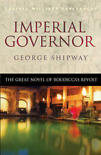Good, Imperial Governor (CASSELL MILITARY PAPERBACKS), Shipway, George, Book