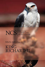 King Richard II (The New Cambridge Shakespeare) by Shakespeare, William